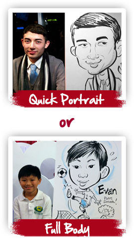 SketchfacesDC offer two types of caricatures: quick portrait and full body